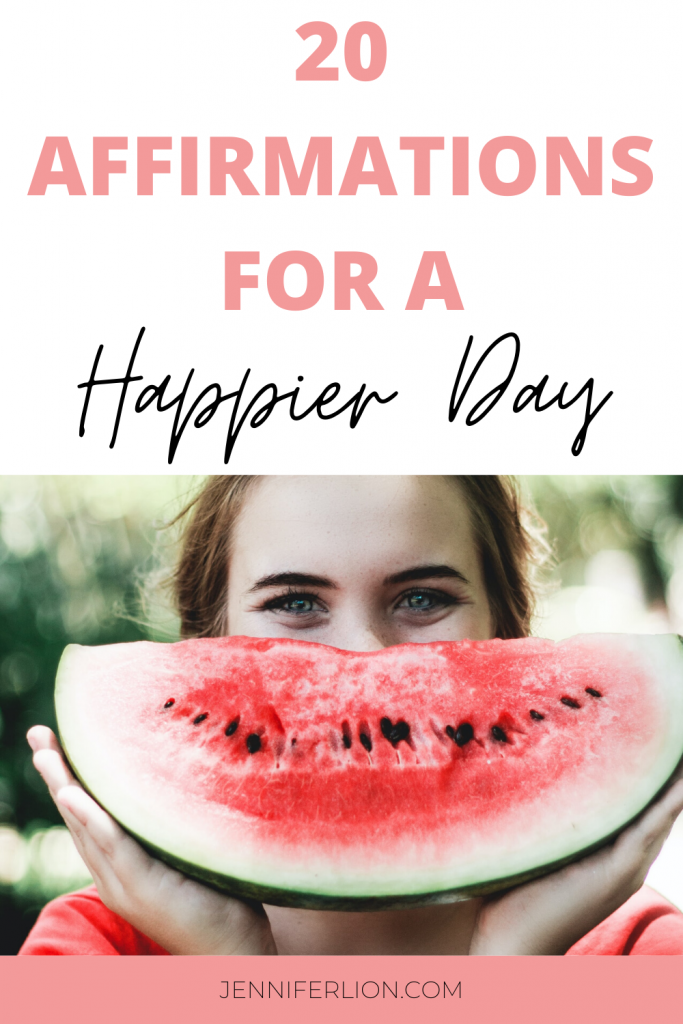 affirmations happier day